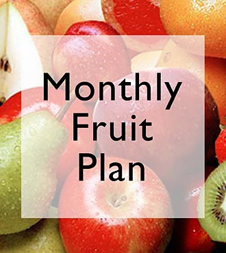 Monthly Fruit Plan - 3 Months of Fruit