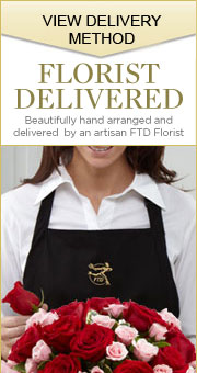 FLORIST DELIVERED Beautifully hand-arranged and delivered by an artisan FTD Florist