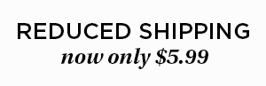 Reduced Shipping $5.99