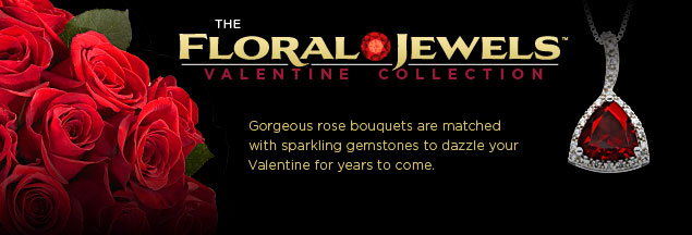 Floral Jewels - Valentine's Day Collection