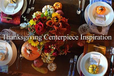 Thanksgiving Centerpiece Inspiration