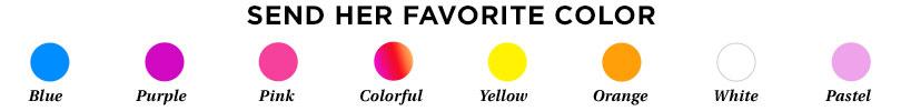 Send Her Favorite Color
